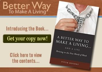 Peter Bourke's Better Way To Make A Living... And A Life